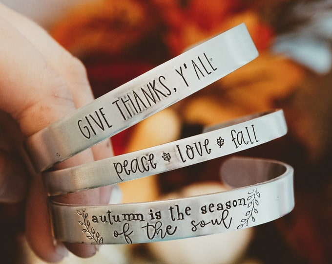 Hand Stamped Fall Cuff Bracelet - Peace Love Fall - Autumn Accessories - Fall Accessories - Give Thanks Y'all - Thanksgiving Jewelry