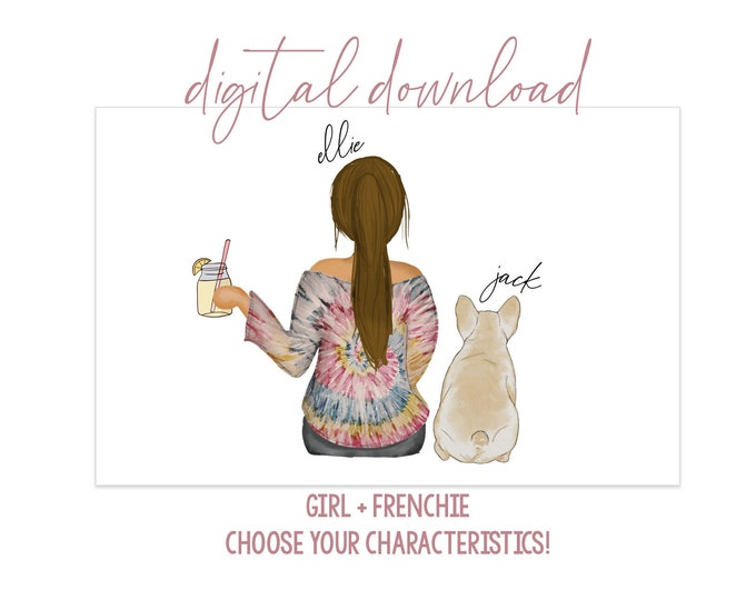 Girl with Frenchie Digital Artwork - Digital Download - Personalized Girl with Dog - Dog Mom Gift - Dog Mom Portrait - French Bulldog