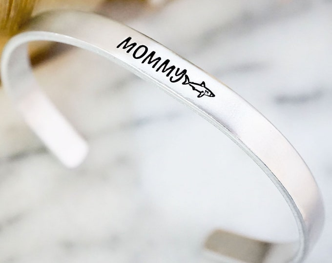 Mommy Shark Cuff Bracelet - Funny Gifts for Mom - Mother's Day - Christmas Gift for Mom - Hand Stamped - Silver Jewelry