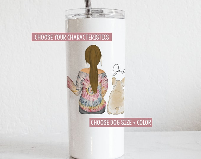 Girl and French Bulldog Tumbler - Girl and Her Dog - Frenchie Mom - French Bulldog Mom - I love my Frenchie - Dog Mom Gift