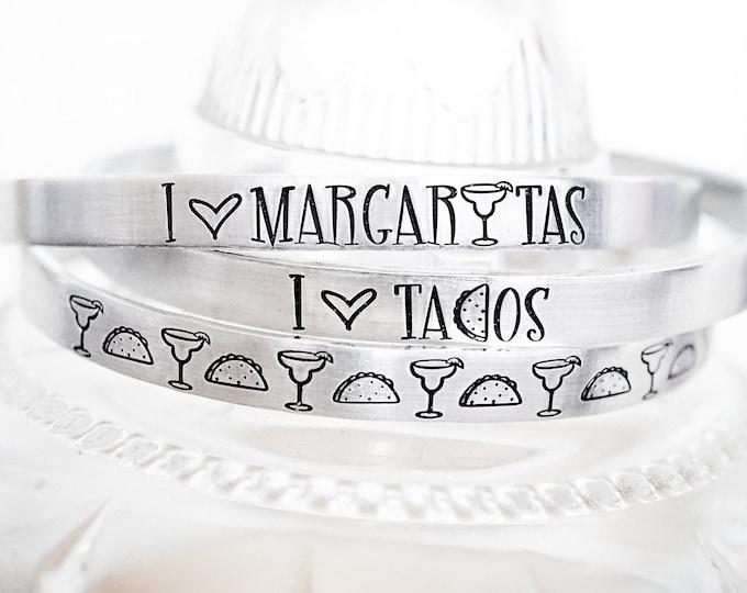 Taco Tuesday Cuff Bracelet Set - I love Margaritas - I love Tacos - Tacos and Margaritas - Funny Margarita Jewelry - Taco Bracelet - Tacos