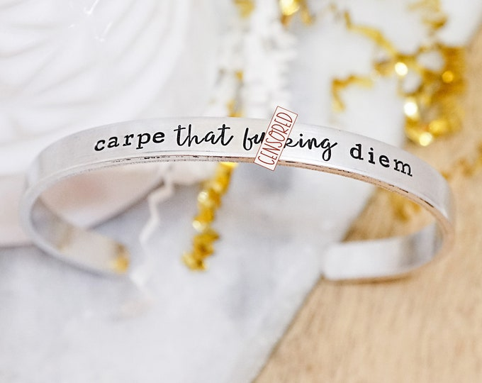 Carpe That F*cking Diem - Carpe Diem - Funny Inspirational Gift - F Word - Gag gift - Motivational Gift - Mature