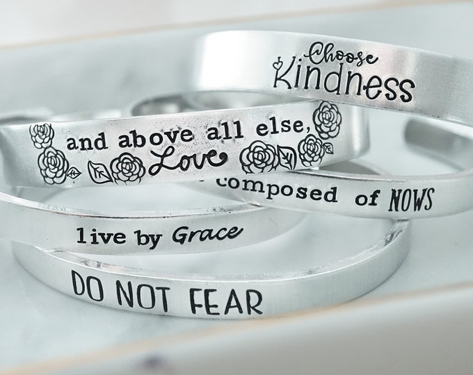 Hand Stamped Cuff Bracelet - Girls for Her - Live by Grace - Religious Jewelry - Do Not Fear - Above All Else Love - Choose Kindness