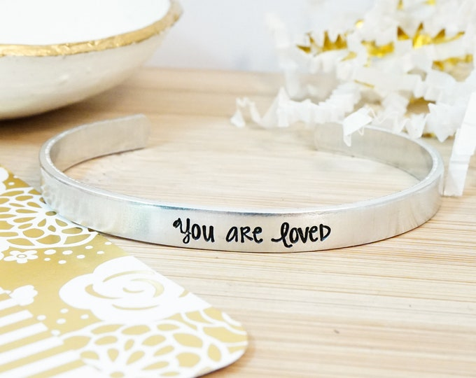 You are Loved Cuff Bracelet - Religious Bracelet - Motivational Gift - Inspirational Jewelry - Gifts Under 20