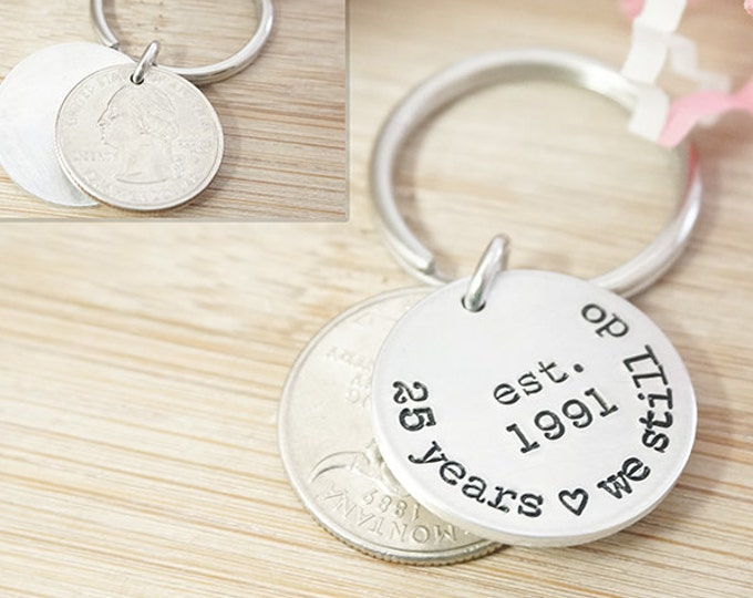 25th Anniversary Coin Key Chain - 25 Year Anniversary -Gifts for Men - Anniversary Present - Hand Stamped Silver Key Chain