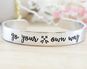 Go Your Own Way Cuff Bracelet - Inspirational Jewelry - Motivational Bracelet - Graduation Gift - Stamped Silver Tone Cuff Bracelet