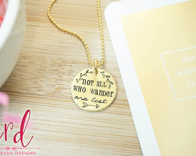 Not all who Wander are Lost Necklace | Gold Necklace | Travel | Tolkien |  Hand Stamped