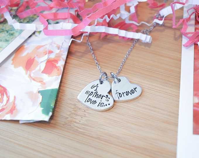 A Mother's Love is Forever Necklace - Mom Necklace - Mother's Day - Mommy Jewelry - Mother - Hand Stamped Silver Aluminum Necklace