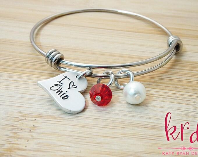 I Love Ohio Bangle Bracelet - Ohio Pride Jewelry - Ohio Bangle Bracelet - Ohio Girl - Hand Stamped Silver Bangle Bracelet