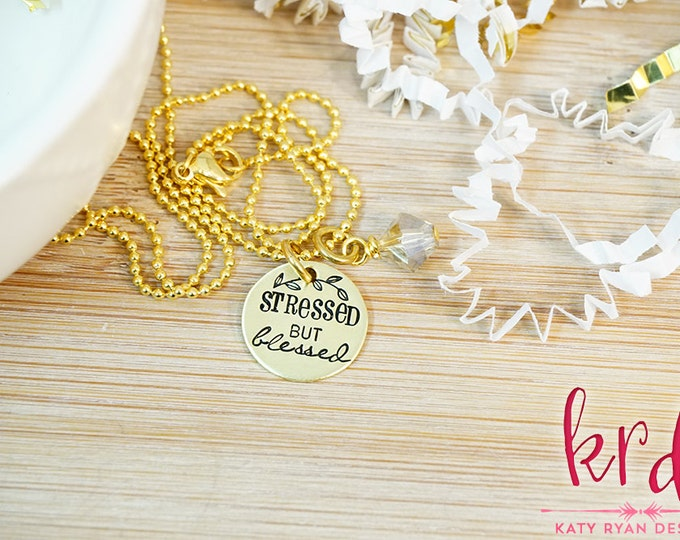 NEW Stressed But Blessed Gold Necklace | Gold Necklace | Faith | Hand Stamped