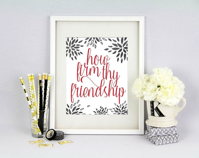 How Firm Thy Friendship Print - Carmen Ohio - Scarlet and Gray - Alma Mater - 8x10 Print - Giclee Print