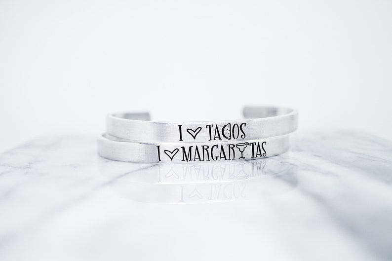 Margaritas and Tacos Cuff Bracelet Hand Stamped Silvertone Jewelry
