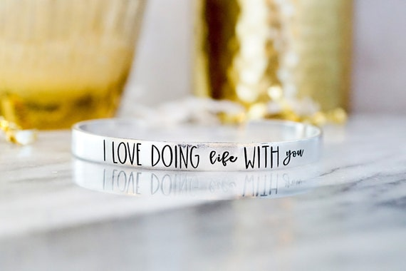 I Love Doing Life with You Cuff Bracelet - Gifts for Girlfriend - Gifts for Wife - Gifts for Fiance - Valentine's Day - Anniversary Gift
