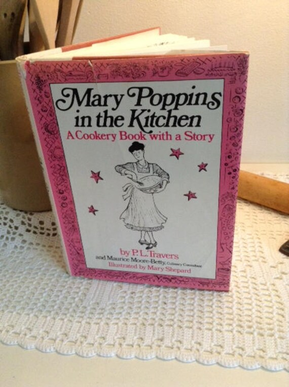 Exceptional Mary Poppins In The Kitchen A Cookery Book With A Story