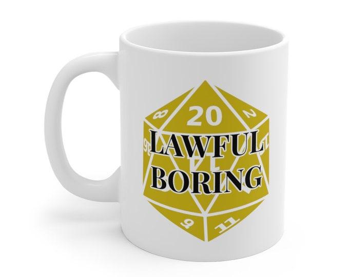 LAWFUL BORING Mug