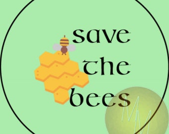 """SAVE THE BEES - 1.25"""" pinback button"""