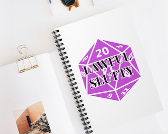 LAWFUL SLUTTY Spiral Bound Notebook