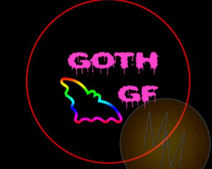 "GOTH GF - 1.25"" pinback button"