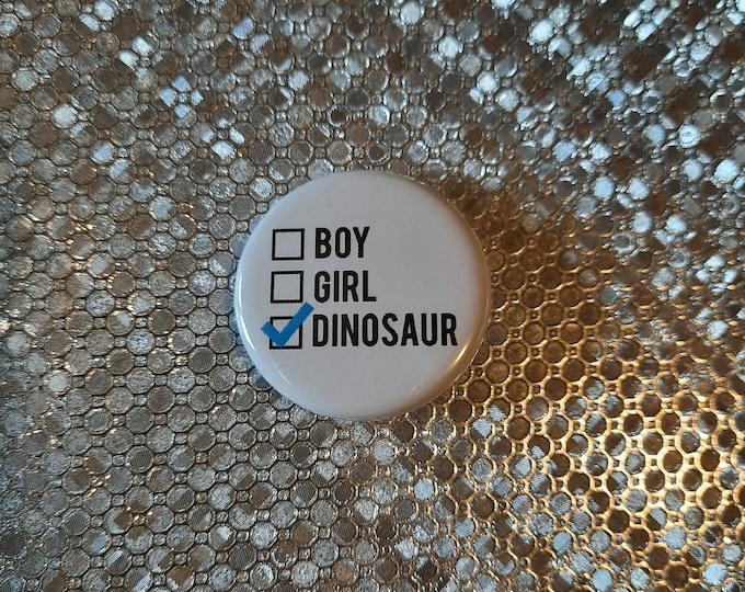 "BOY GIRL DINOSAUR - 1.25"" pinback button"