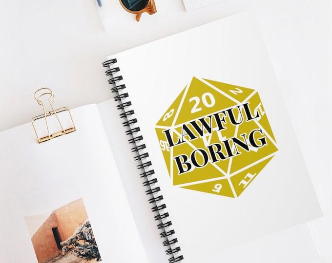 LAWFUL BORING Spiral Bound Notebook