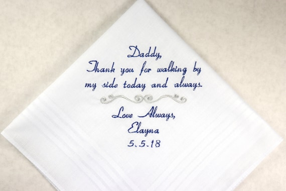 Father of the Bride gift from Daughter Personalized Wedding Hankerchief embroidered Handkerchief by Napa Embroidery wedding gift for Dad
