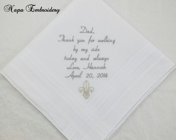 Wedding Gifts Father of the Bride Personalized Handkerchiefs Hankerchiefs Fleur De Lis custom Embroidered for Dad Napa Embroidery