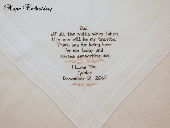 Wedding Gifts for Father of the Bride Personalized Wedding Handkerchiefs for Dad Of all the walks we've taken Etsy Napa Embroidery