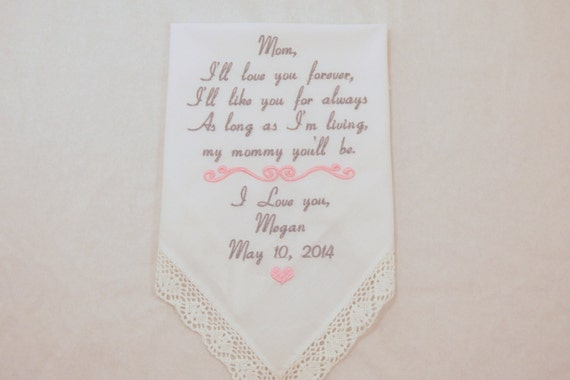 Mother of the Bride Gift Embroidered Handkerchief Personalized for Mom I'll love you forever poem Rustic Hankerchief Printed Napa Embroidery