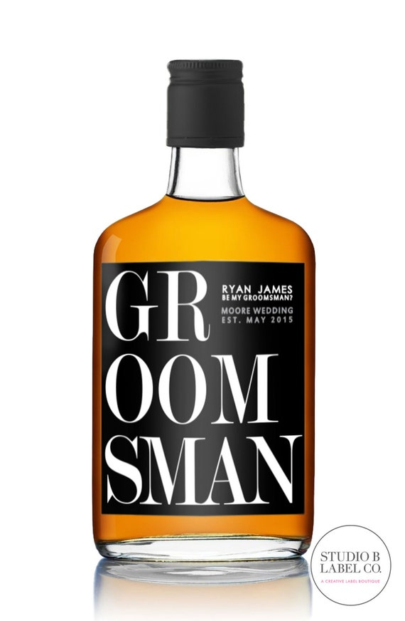will you be my groomsman whiskey labels be my best man etsy