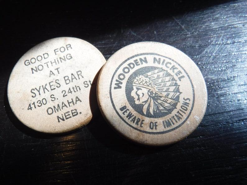 Vintage Wooden Nickel Bar Token Sykes Bar Omaha Nebraska Beware Of Imitations