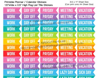 Work Flag Planner Stickers printable day off, sick day, vacation, payday, meeting, lazy day plum paper, erin condren or any planner - LTF005