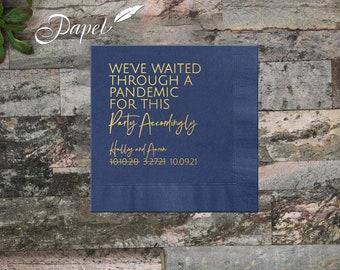 We've Waited through a Pandemic Napkins, Custom Foil, Logo Art Monogram, Personalized Cocktail Napkins, Foil Printed, Beverage or Luncheon