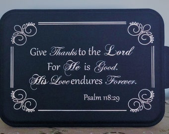 Personalized Cake Pan with Lid, Covered Engraved Baking Pan, Psalm 118:29, Give Thanks to the Lord