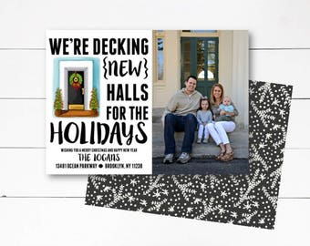 Decking New Halls Christmas Card, Moving Announcement Christmas Card, Christmas Photo Card, Photo Card, New Address Card,  DIY or Printed