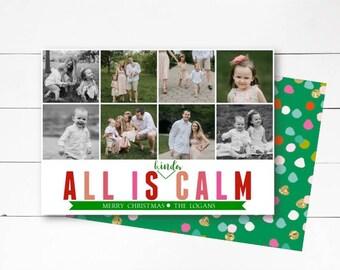 All is Kinda Calm Christmas Card, Christmas Photo Card, Holiday Photo Card, Funny Christmas Card,  DIY or Printed