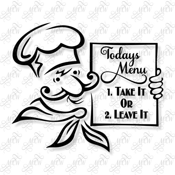 take it or leave it chef with menu svg etsy Take It with You Internet image