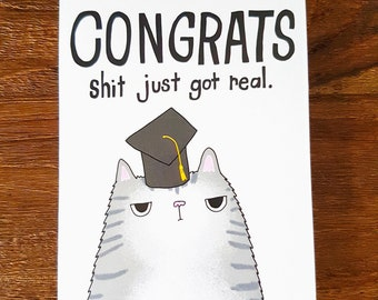 Funny Graduation card // Graduation Grumpy Cat card // Congratulations Graduation card // Shit just got real