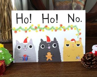 Ho Ho No Christmas Card // Grumpy Cat Christmas Card //  Funny Cat Christmas Card // Merry Christmas Cat Card