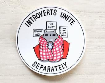 Introverts Unite Separately Sticker // Introvert Sticker // Introvert Cat Sticker