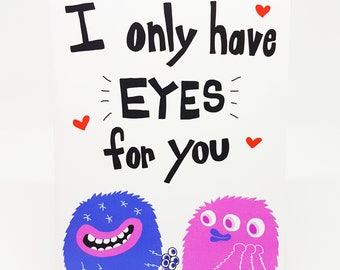 Funny Love Card // Only have eyes for you love monster card // Monster Love card