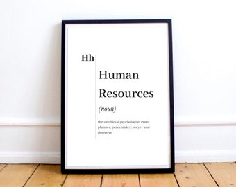 Charmant Funny Human Resources Definition Print Digital Download, Black And White  Typography Printable, HR Office Wall Art, Recruiter Gift, Best