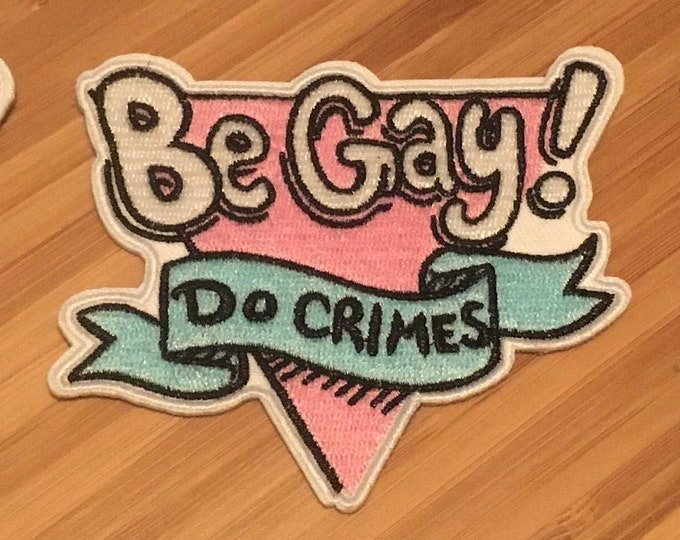 Be Gay, Do Crimes patch (new design)