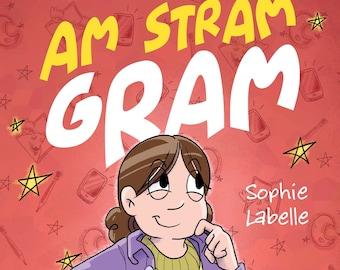 Am Stram Gram (roman illustré) DÉDICACÉ!