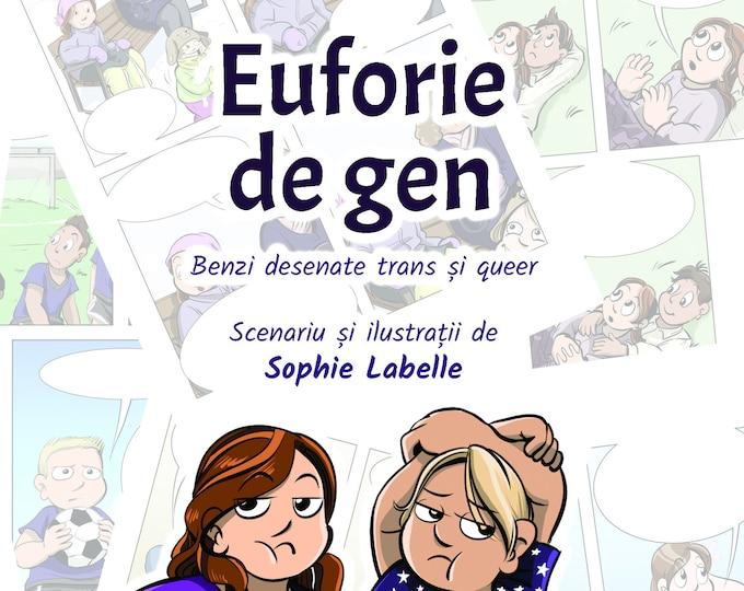 Preorder - Euforie de Gen - Romanian - Scenariu și ilustrații de Sophie Labelle