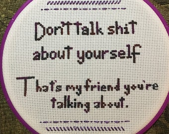 Don't talk shit about yourself - handmade embroidery by Sophie Labelle