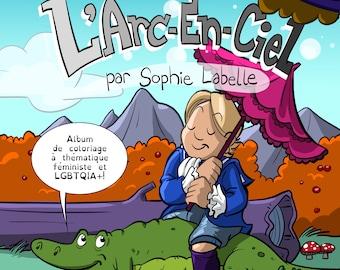 French version! Ajoute tes propres couleurs à l'Arc-en-ciel!
