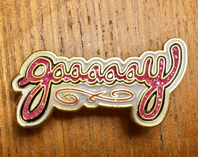 GAAAAY glittery metallic pin