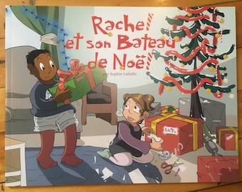 Rachel et son bateau de Noël - Album jeunesse par Sophie Labelle
