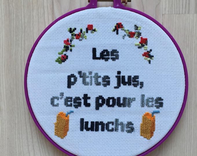 Les p'tits jus, c'est pour les lunchs - broderie au point de croix par Sophie Labelle