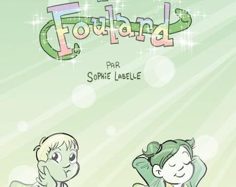 Offre de Lancement! Le Foulard - Assignée garçon Épisode 0 par Sophie Labelle